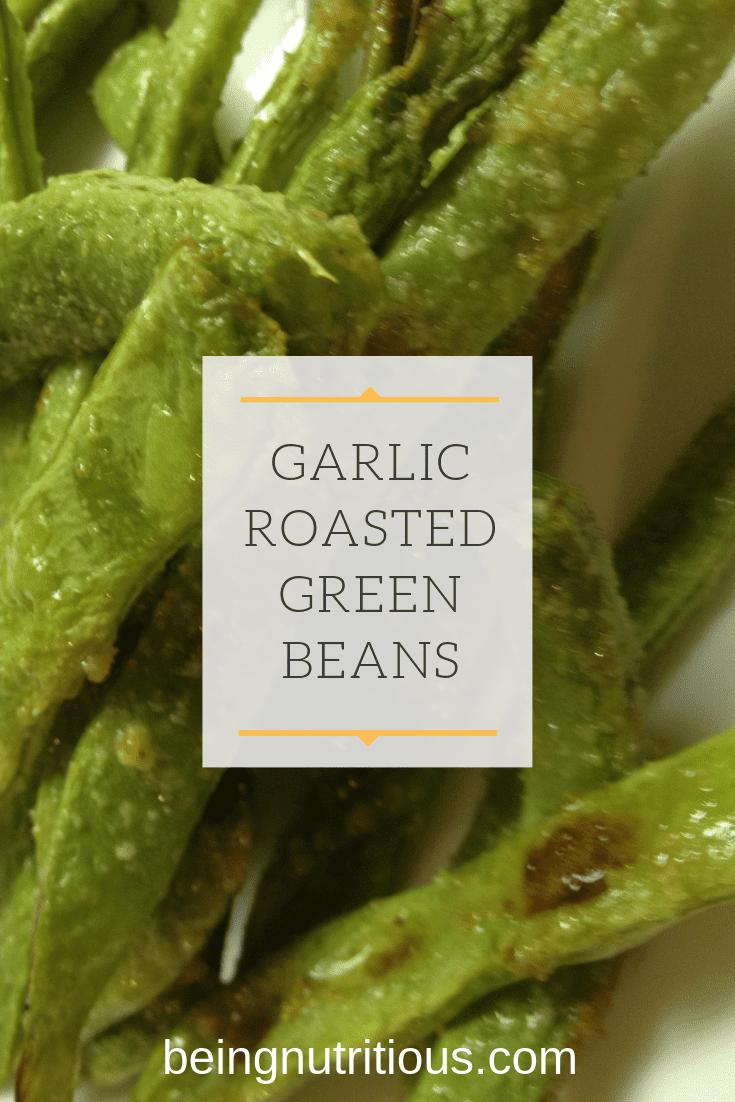 Garlic Roasted Green Beans Pinterest Graphic