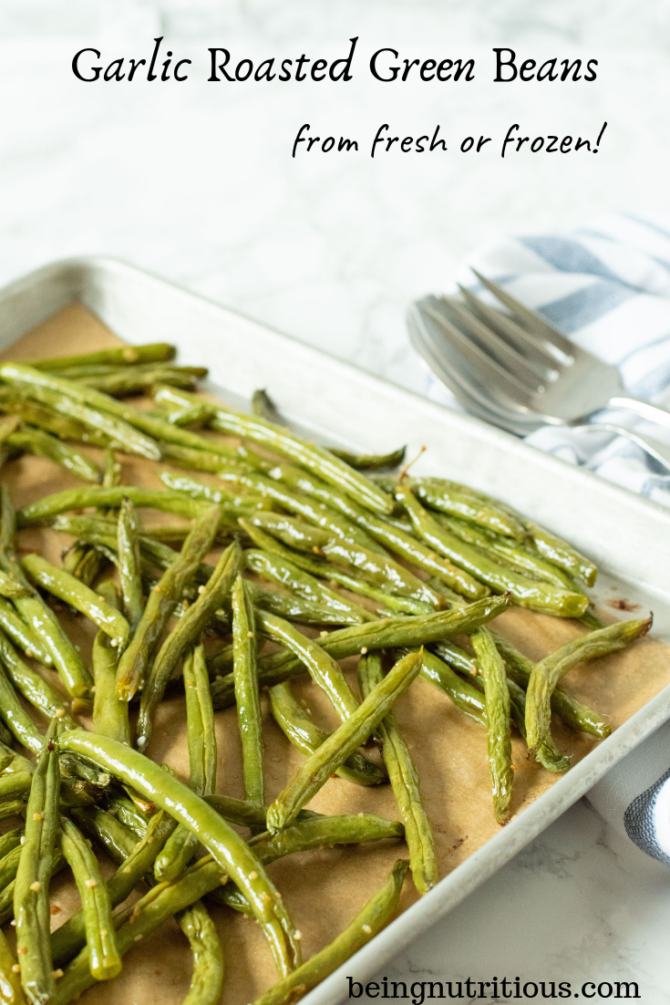 Garlic Roasted Green Beans
