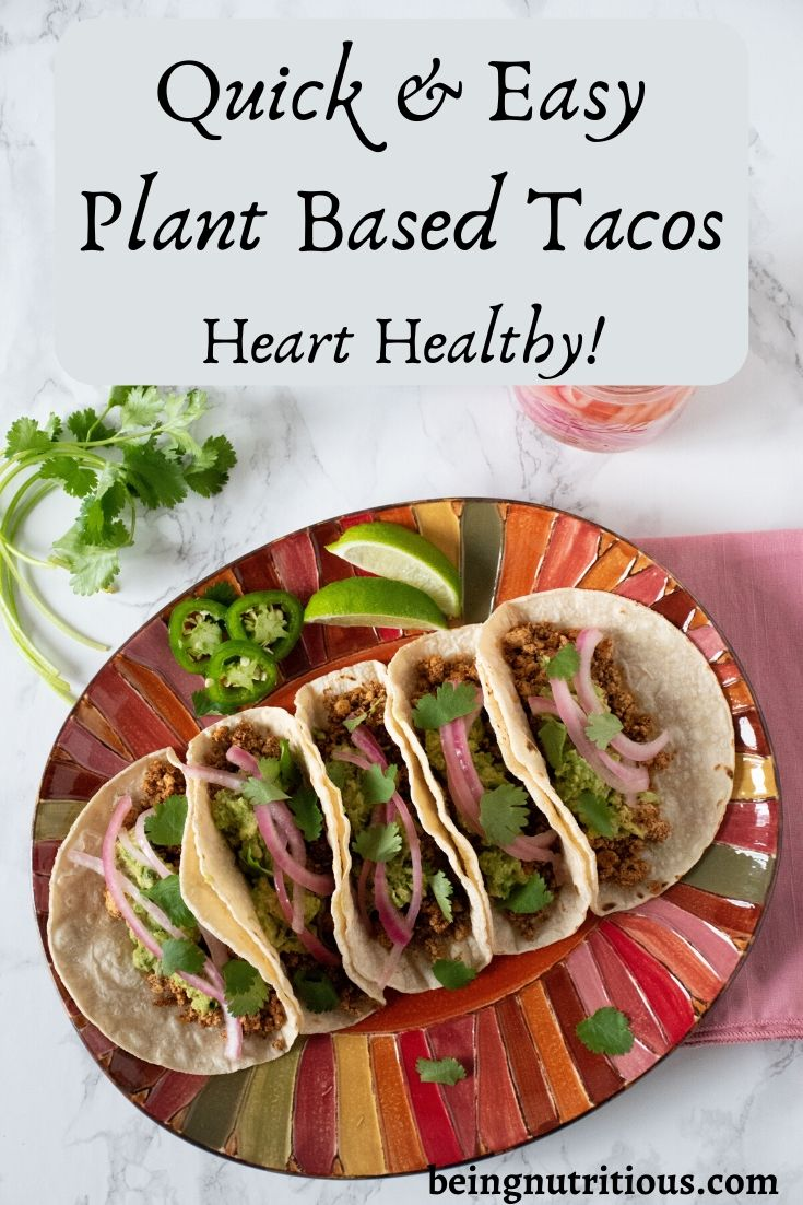 Quick Plant Based Tacos