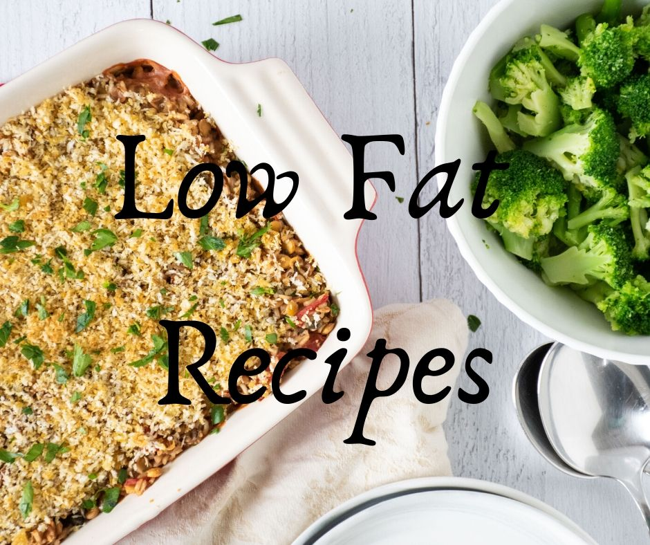 Low Fat Recipes