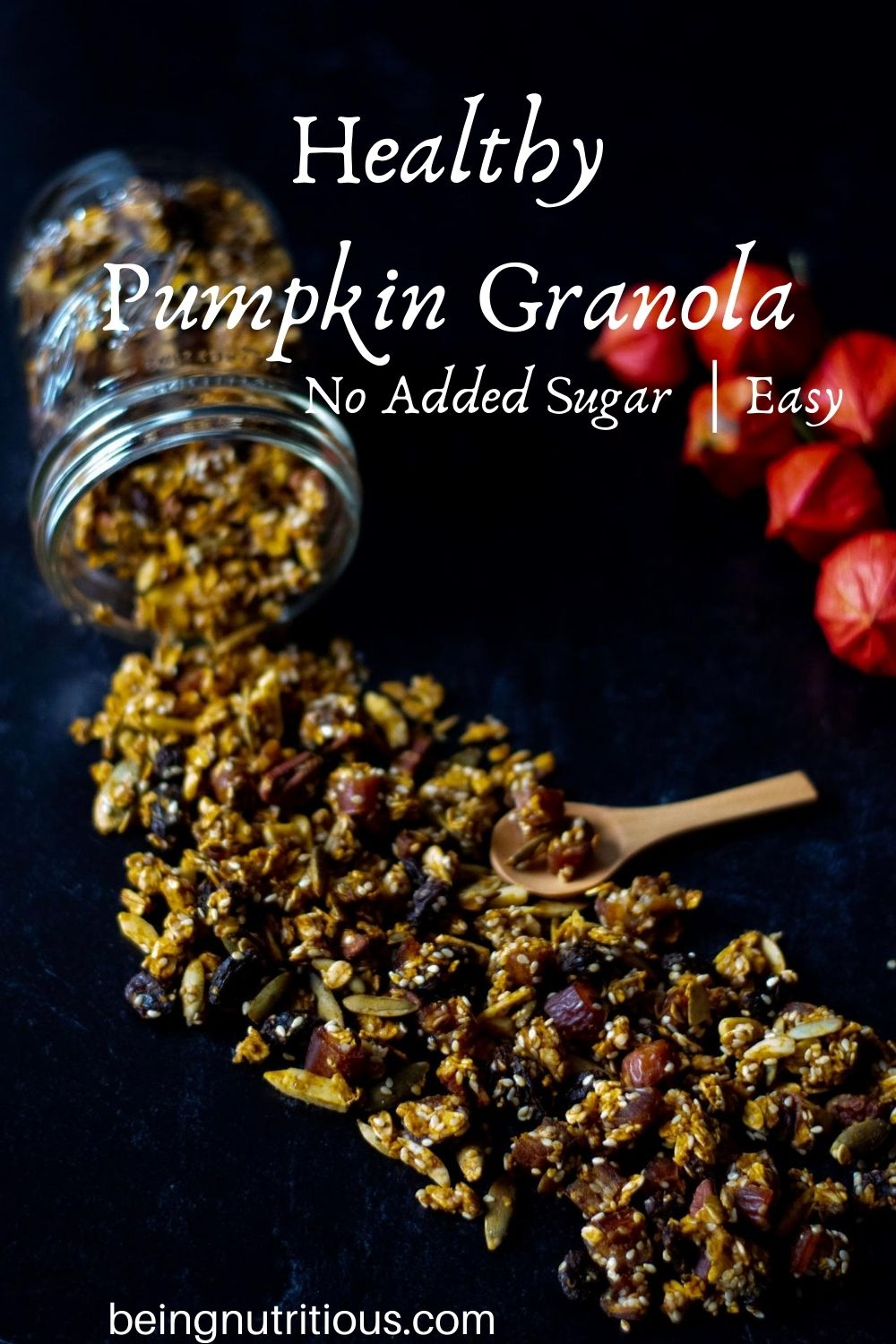 Granola spilling out of a Mason jar on a black background with text overlay: Heart Healthy Pumpkin Granola, no added sugar, easy.