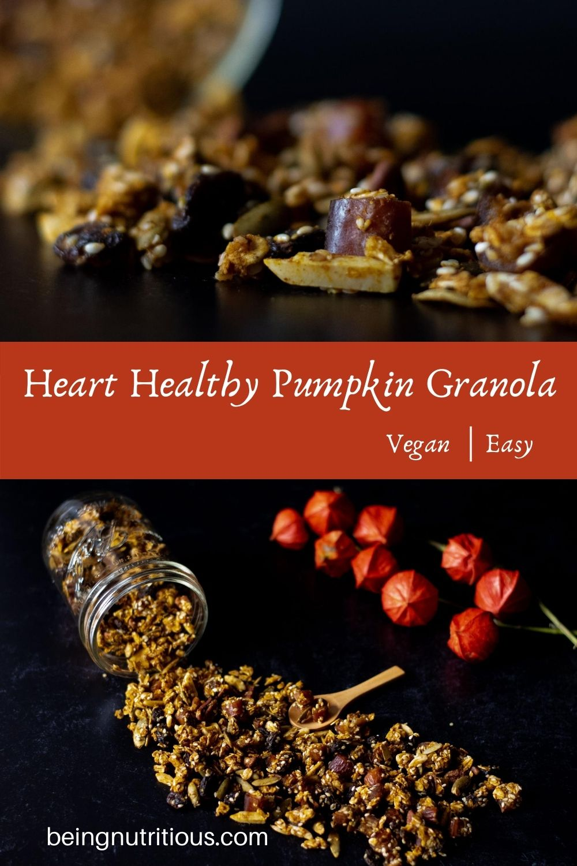 Split image; top image is close up of pumpkin granola, bottom image is granola spilling out of a Mason jar on dark background. Text overlay: Heart Healthy Pumpkin Granola, vegan, easy.