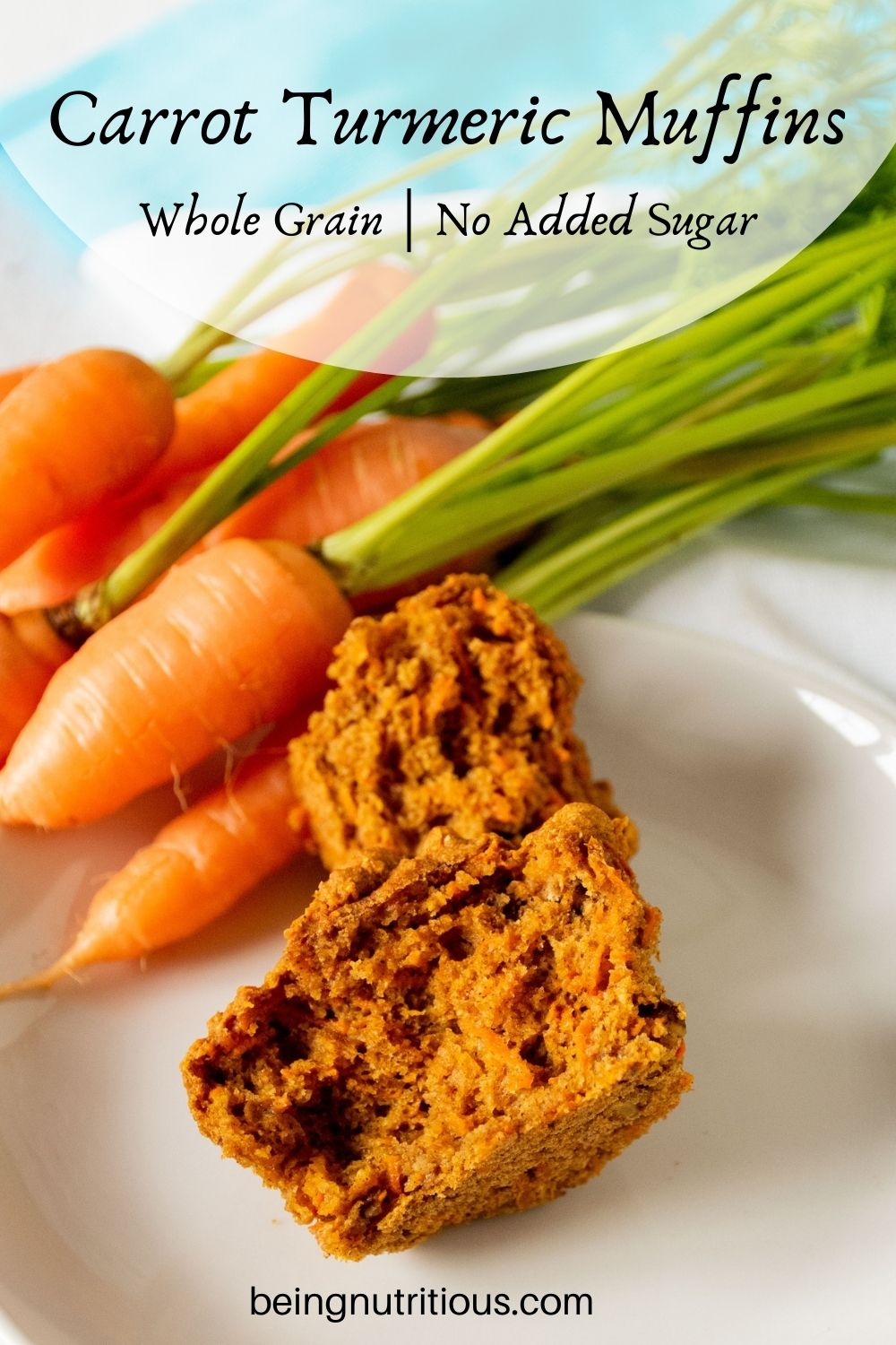 Muffin on a plate, cut in half, with fresh carrots in background. Text overlay: Whole grain, no added sugar.